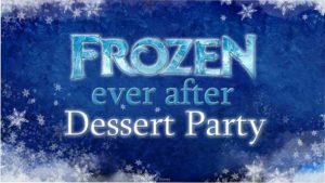 Frozen Ever After Dessert Party Graphic